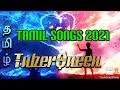Tamil songs 2021 mp3