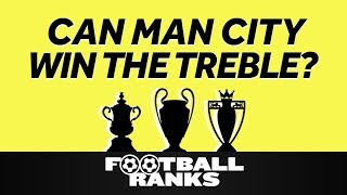 Can Man City Win The Treble? | Live From Wembley: The Emirates FA Cup Special | B/R Football Ranks