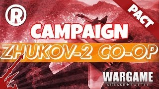 Wargame: AirLand Battle - Co Op Campaign - Zhukov 2 (Part 11)