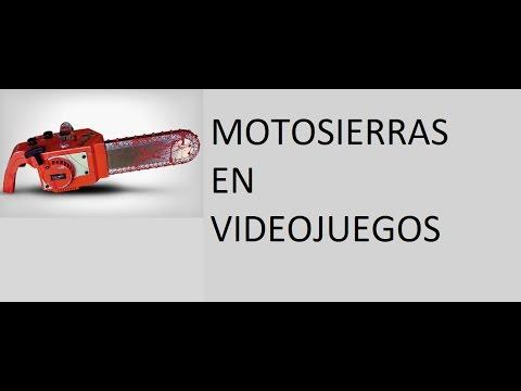 Top 6 De Motosierras En Videojuegos