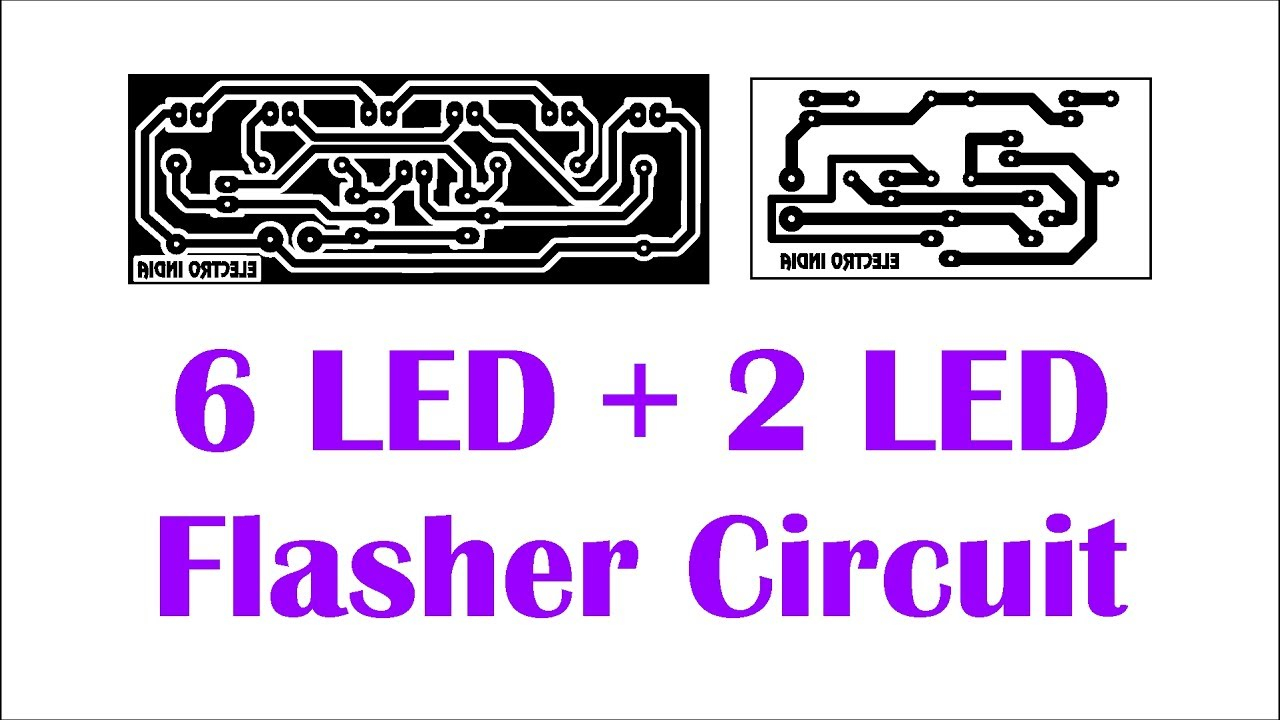 6 Led 2 Flasher Part 1 Circuit In Hindi Electronics Blinker Electroindia Wizard Part2
