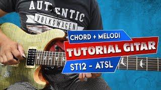CHORD + MELODI TUTORIAL GITAR ST12 ATSL (AKU TAK SANGGUP LAGI) By Sobat P
