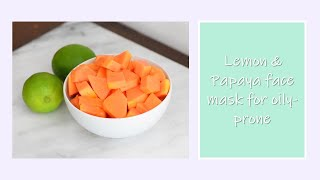 Papaya & Lemon facial mask (for oily skin) Thumbnail