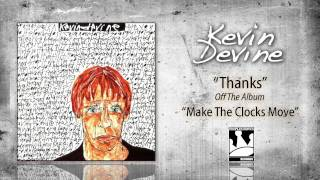 Watch Kevin Devine Thanks video