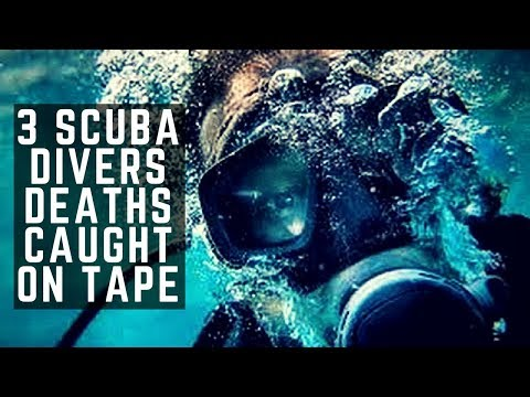 3 Scuba Divers Deaths Caught on Tape