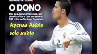 Real Madrid 5 x 1 Real Sociedad - Narración: Antonio Muelas ( RNE ) Liga Española - 09/11/2013