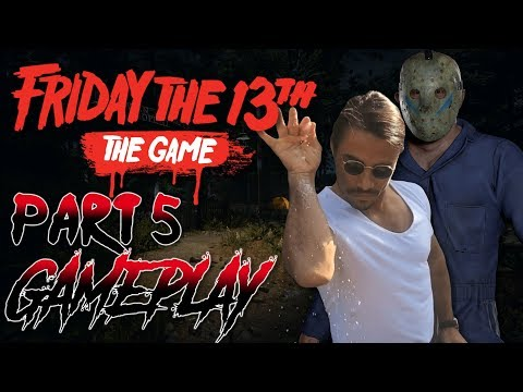 The SALT is Real...   Part 5 Full Gameplay   Friday the 13th: The Game (Double XP Weekend)