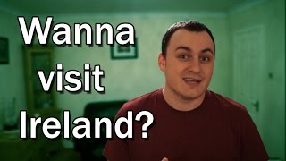 Ever wanted to visit Ireland?