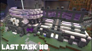 Last Task 2.0 - Космический Дизайн Базы и Финал Гоночной Трассы! (#8)