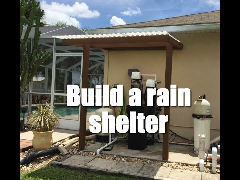 Building rain shelter over my Rachio and water cleaning equipment
