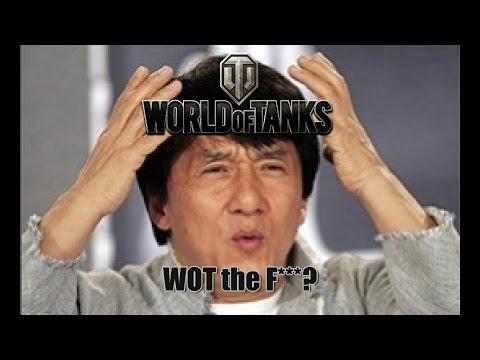 World of Tanks - WOT The F***?