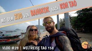 🇹🇭 Anreise von BANGKOK nach KOH TAO • mit dem ZUG durch THAILAND | Reisevlog #23 (WELTREISE 2018)