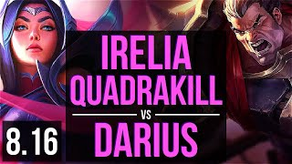 IRELIA vs DARIUS (TOP) ~ Quadrakill, KDA 13/2/5, Godlike ~ EUW Challenger ~ Patch 8.16