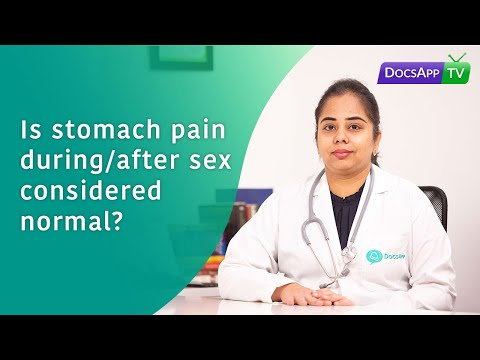 Is Stomach Pain During/After sex considered normal? #AsktheDoctor