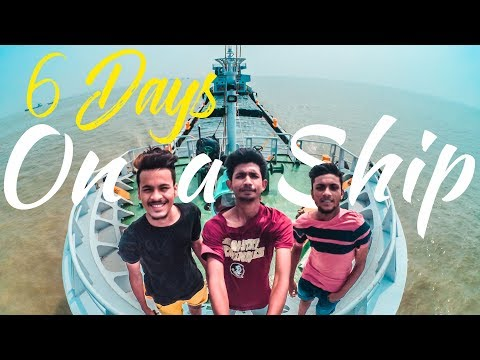 6 Days On A Ship(জাহাজে ছয়দিন)| A Incredible Cargo Ship Journey | Mawa To Chittagong.