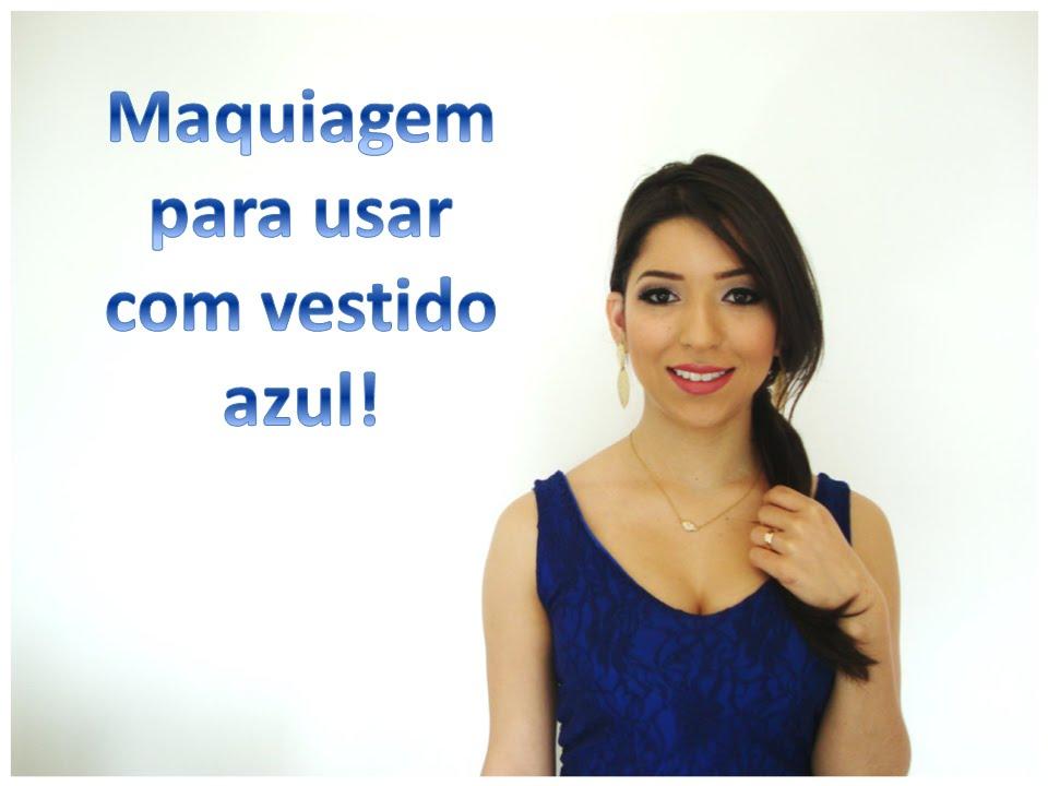 Maquiagem para vestido azul madrinha
