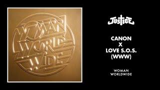 Justice - Canon x Love S.O.S. (WWW)