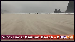 Another windy clip at Cannon Beach