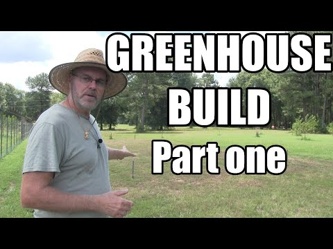 Greenhouse Build - Part One