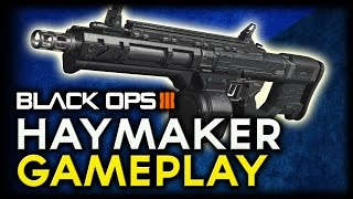 BO3 Haymaker 12 Gameplay! (Black Ops 3 Haymaker Multiplayer Gameplay Commentary)