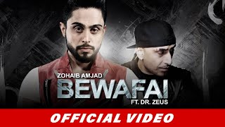 Zohaib Amjad Bewafai Ft. Dr. Zeus  Latest Punjabi Song 2016  Official Video  New Punjabi Songs