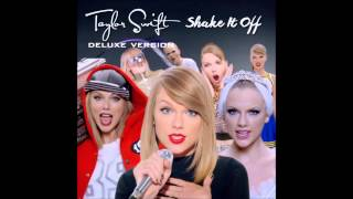 Taylor Swift - Shake It Off (Deluxe Version)