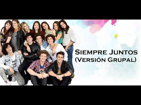 Soy Luna 2 - Letra Siempre Juntos (Versión Grupal)