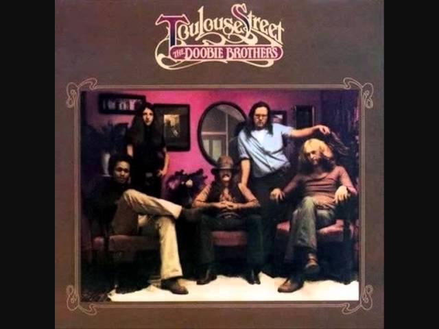 """名曲千夜一夜物語-659~""""Toulouse Street""""-The Doobie Brothers-1972"""