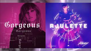 Gorgeous Roulette (A mashup of Gorgeous & Roulette)(Katy vs Taylor #8)