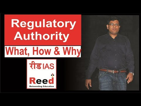 regulatory authority in india│working of regulatory bodies│power of regulatory authority│प्राधिकरण