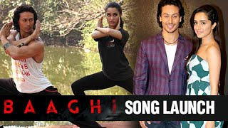 Get Ready To Fight Song Launch | Baaghi | Tiger Shroff, Shraddha Kapoor