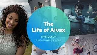Photoshop with The Life of Aivax - 1 of 3