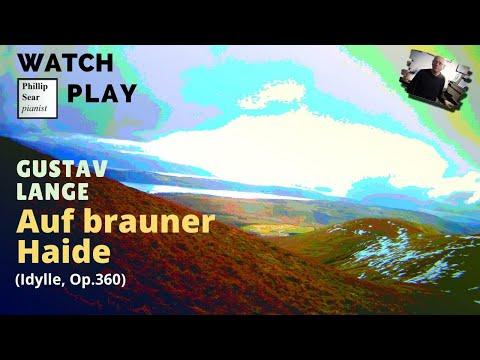 Gustav Lange : Auf brauner Haide, (Idylle) Op. 360