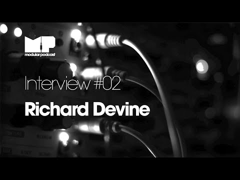 MP Interview #02 - Richard Devine