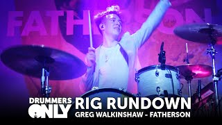 Greg Walkinshaw Fatherson - Rig Rundown