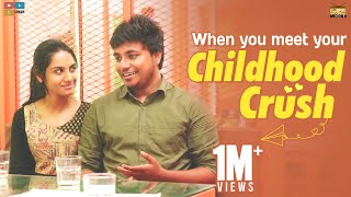 When You Meet Your Childhood Crush | StayHome Create #Withme | Narikootam | Tamada Media