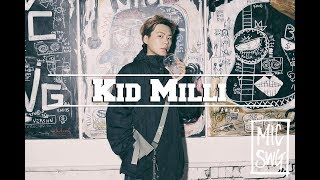 Video [BLAC·K x MICSWAGGER III] 14 Kid Milli (키드밀리) download MP3, 3GP, MP4, WEBM, AVI, FLV Oktober 2018