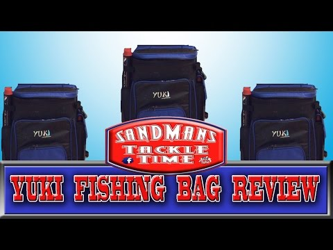 Sandmans Tackle Time yuki fishing bag review