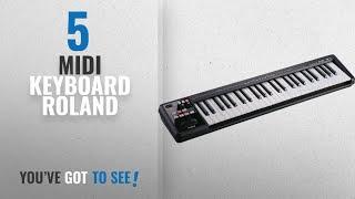 Top 10 Midi Keyboard Roland [2018]: Roland A-49 MIDI Keyboard Controller