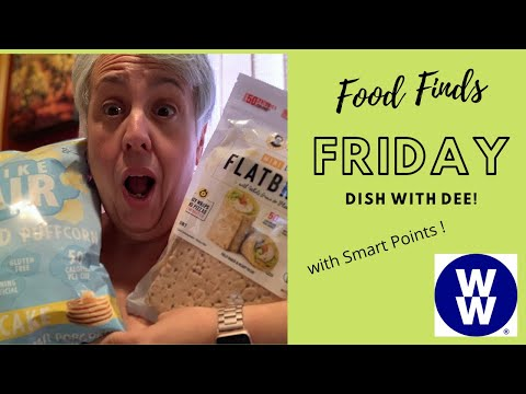 My WW | Food Find Friday With Smart Points | Fun Low Point Food Finds