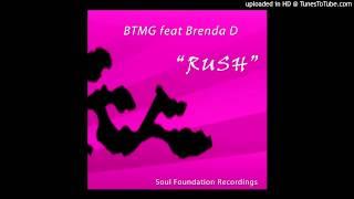 "BTMG feat Brenda D ""Rush"" Main Vox Mix SFR004"