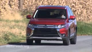 MotorWeek   Road Test: 2016 Mitsubishi Outlander GT