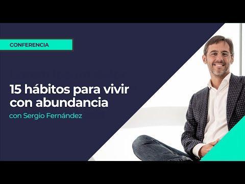 15 hábitos para vivir con abundancia. Sergio Fernández