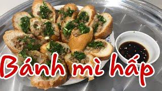 My Huynh ] Bánh mì hấp.