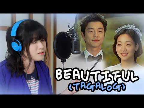 [TAGALOG] BEAUTIFUL-CRUSH 크러쉬 (GOBLIN 도깨비 OST) by Marianne Topacio