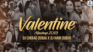 Valentine Mashup 2019 DJ Chirag Dubai X DJ Hani Dubai Valentine Special Love Songs