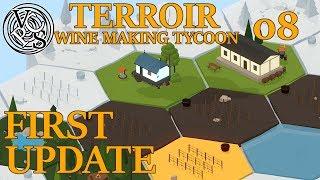 First Update : Terroir EP08 – Wine Making Tycoon Simulator – Vanilla Hills