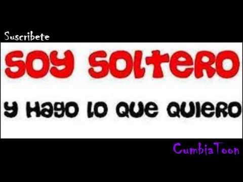 SOY SOLTERO Y HAGO LO QUE QUIERO - DJ KHRIZ 2016