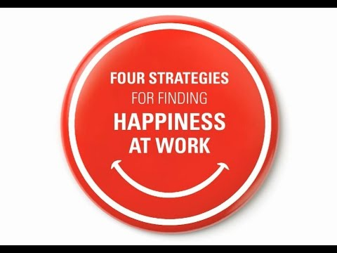 4 Strategies for finding Happiness at Work