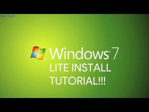 Windows 7 LITE Install Tutorial
